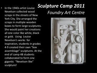 Sculpture Camp 2011 Foundry Art  Centre
