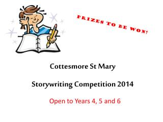 Cottesmore St Mary Storywriting Competition 2014