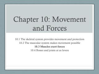 Chapter 10: Movement and Forces
