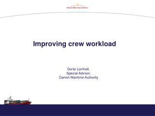 Improving crew workload