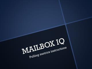 MAILBOX IQ