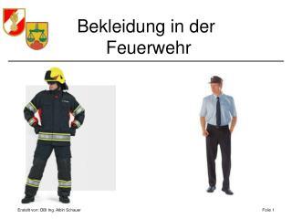 Bekleidung in der  Feuerwehr