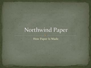 Northwind Paper
