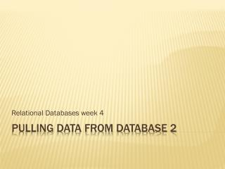 Pulling data from database 2