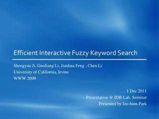 Efficient Interactive Fuzzy Keyword Search
