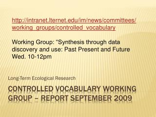 Controlled Vocabulary Working Group – Report September  2009