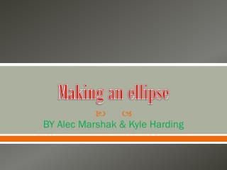 Making an ellipse