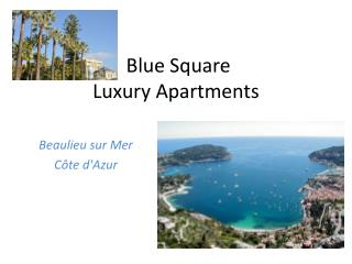 Blue Square  Luxury Apartments