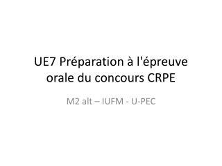 UE7 Préparation à l'épreuve orale du concours CRPE