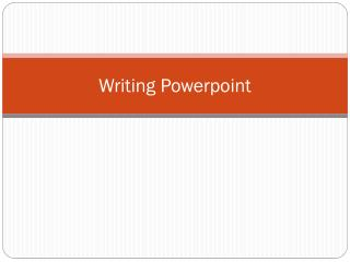 Writing  Powerpoint