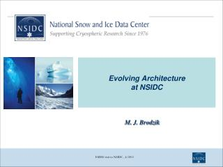 Evolving Architecture at  NSIDC