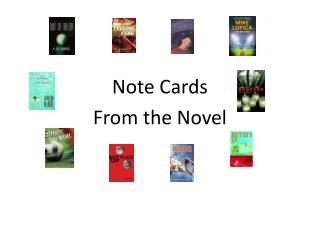 Note  Cards  From the Novel