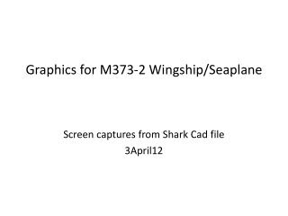 Graphics for M373-2 Wingship/Seaplane