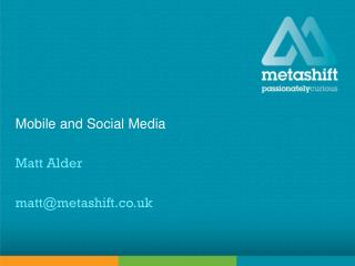 Mobile and Social Media