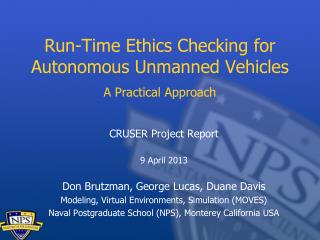 Run-Time Ethics Checking for  Autonomous Unmanned  Vehicles  A Practical Approach