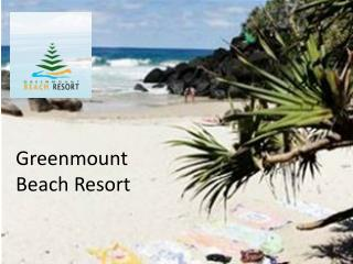 Greenmount  Beach Resort