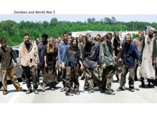 Zombies and World War Z