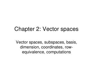 Chapter 2: Vector spaces