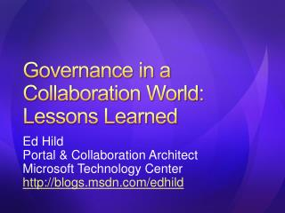 Governance in a Collaboration World: Lessons Learned