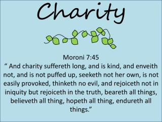 Charity Moroni 7:45