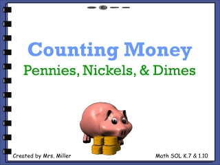 Counting Money Pennies, Nickels,  Dimes