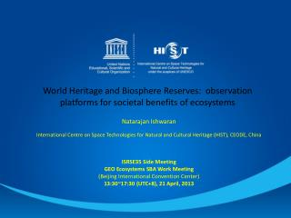 World Heritage and Biosphere Reserves:  observation platforms for societal benefits of ecosystems
