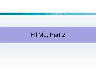 HTML, Part 2