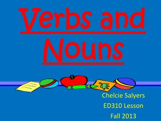 Verbs and  Nouns