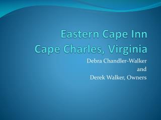 Eastern Cape Inn Cape Charles, Virginia