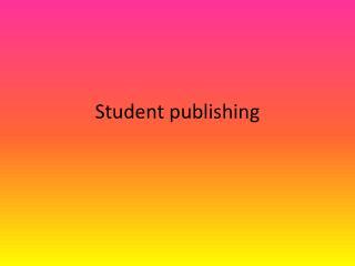 Student publishing