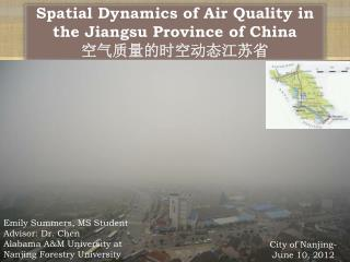Spatial Dynamics of Air Quality in the Jiangsu Province of China 空气质量的时空动态江苏省