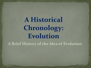A Historical Chronology:  Evolution