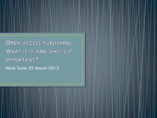 Open access publishing: What is it and why is it important?