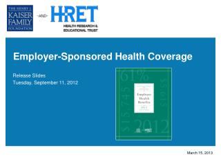 Employer-Sponsored Health  Coverage