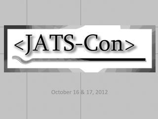 October 16 & 17, 2012