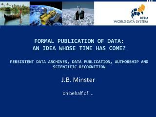 J.B. Minster on behalf of …