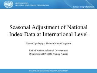 Seasonal Adjustment of National Index Data at International Level