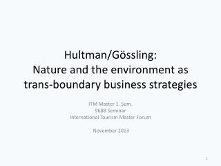 Hultman /Gössling:  Nature and the  environment as  trans- boundary business strategies