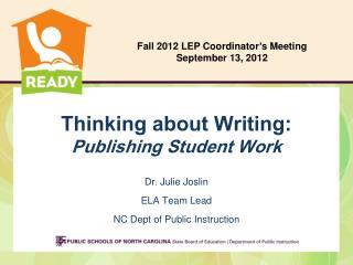 Thinking about Writing:  Publishing Student Work
