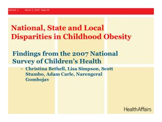 National, State and Local Disparities in Childhood Obesity