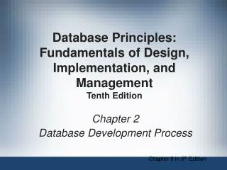 Chapter 2 Database Development Process