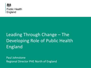 Progress and challenges for Public Health England