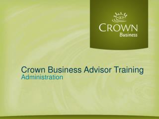 Crown Business Advisor Training