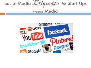 Social Media  Etiquette  for  Start-Ups  Wanting  Media