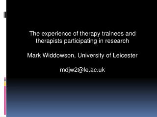 The  experience of  therapy trainees and therapists  participating in research