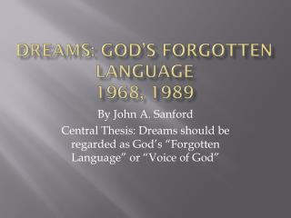 Dreams: God�s Forgotten Language 1968, 1989