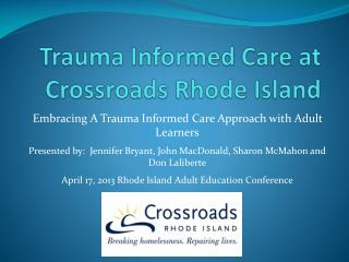 Trauma Informed Care at Crossroads Rhode Island