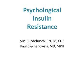 Psychological  Insulin  Resistance