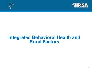 Integrated Behavioral Health and Rural Factors