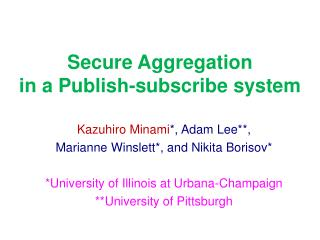 Secure Aggregation in a Publish-subscribe system